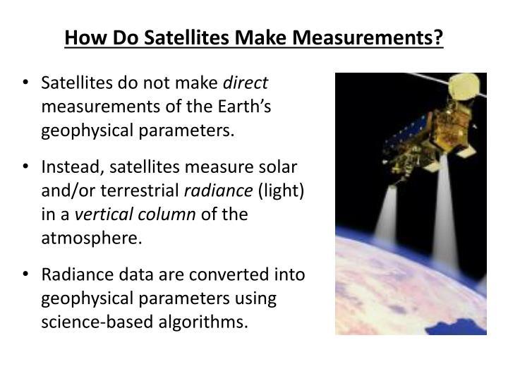 How Do Satellites Make Measurements?