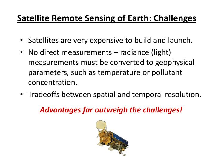 Satellite Remote Sensing of Earth: Challenges