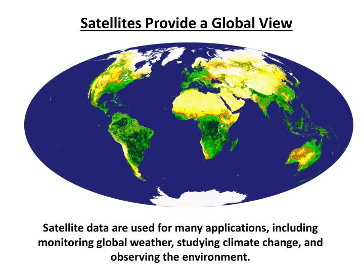 Satellites Provide a Global View