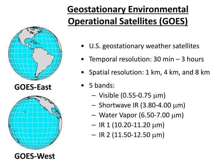 Geostationary Environmental Operational Satellites (GOES)
