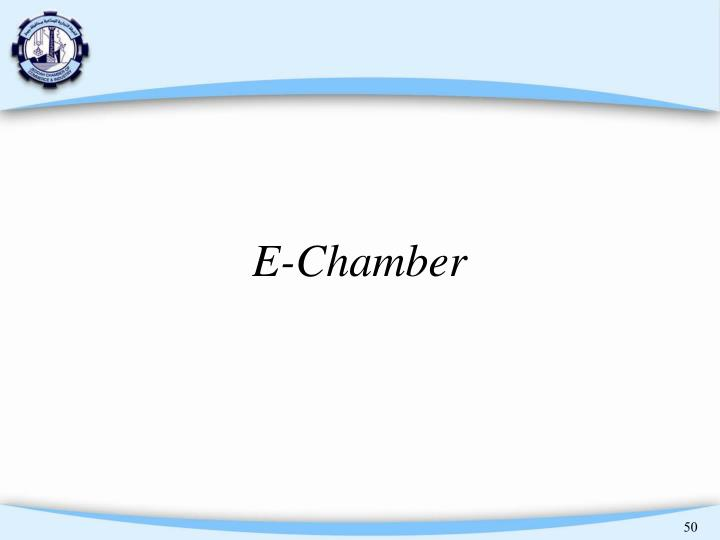 E-Chamber