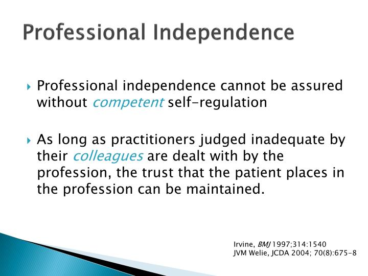 Professional Independence