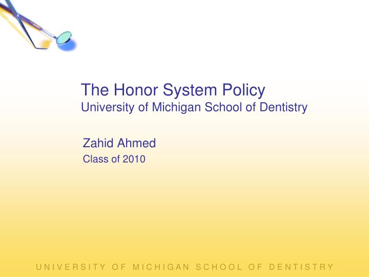 The Honor System Policy