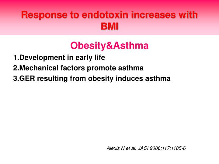 Response to endotoxin increases with BMI
