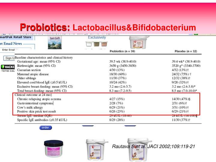 Probiotics: