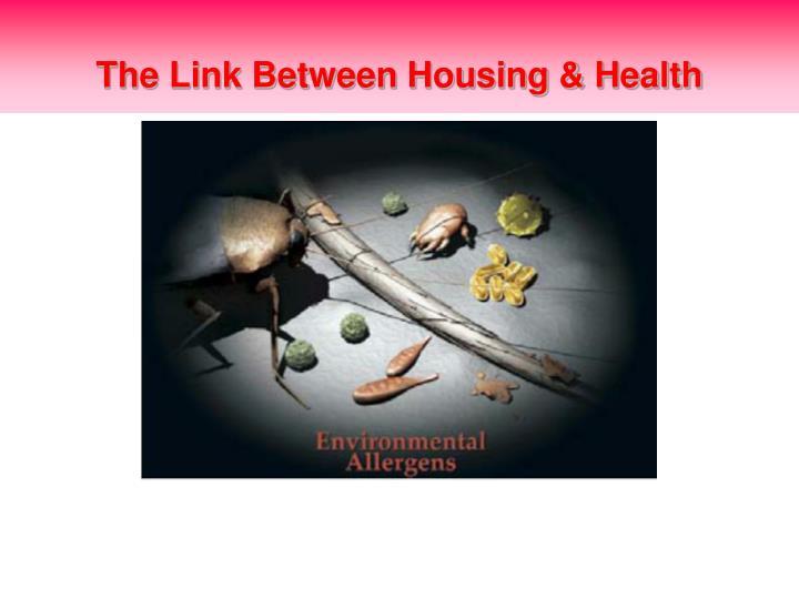 The Link Between Housing & Health