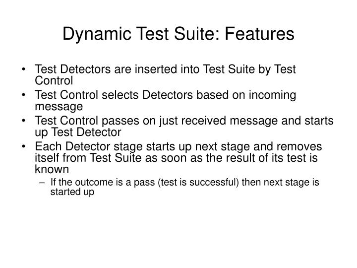 Dynamic Test Suite: Features