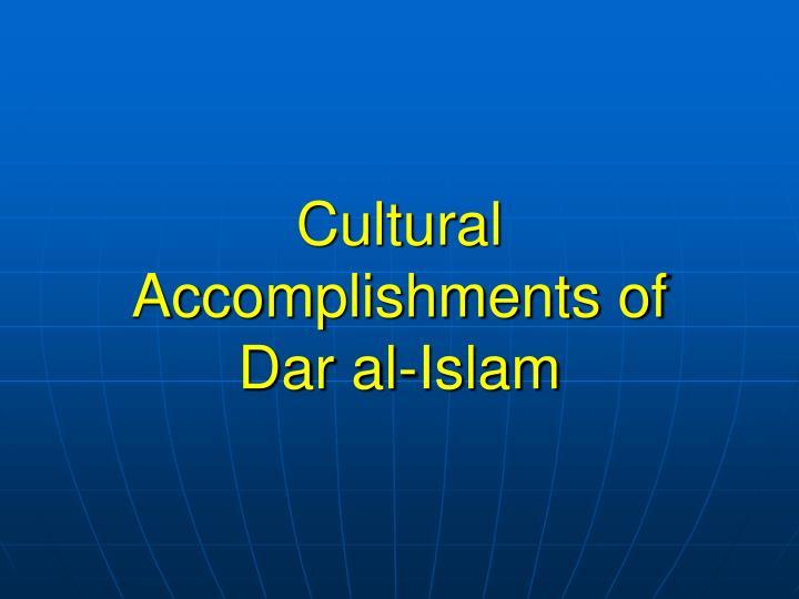 Cultural Accomplishments of