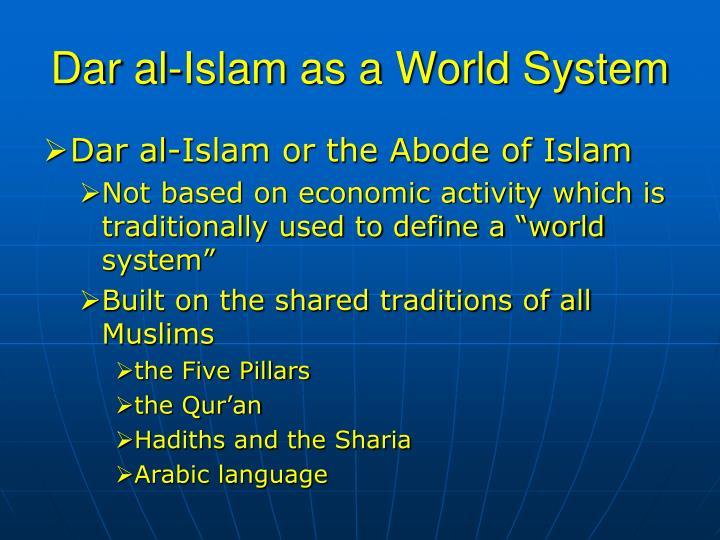 Dar al islam as a world system