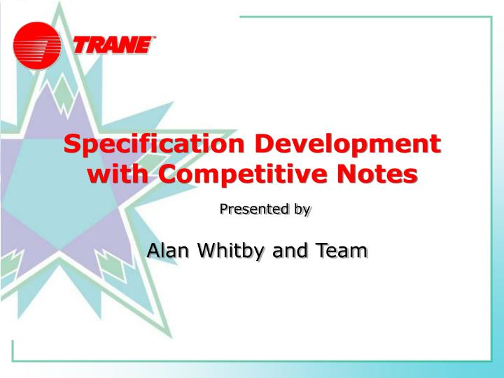 specification development with competitive notes n.
