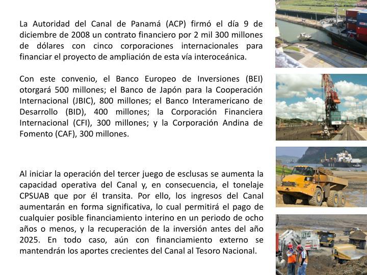 La Autoridad del Canal de Panamá (ACP) firmó el día 9