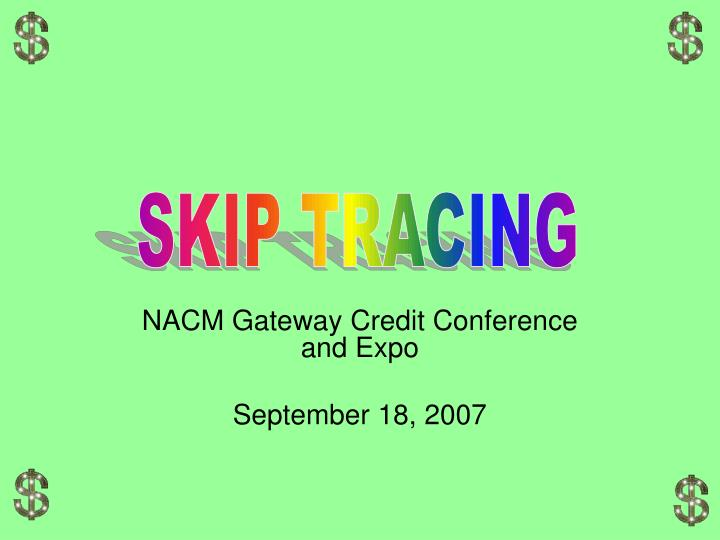 nacm gateway credit conference and expo september 18 2007 n.