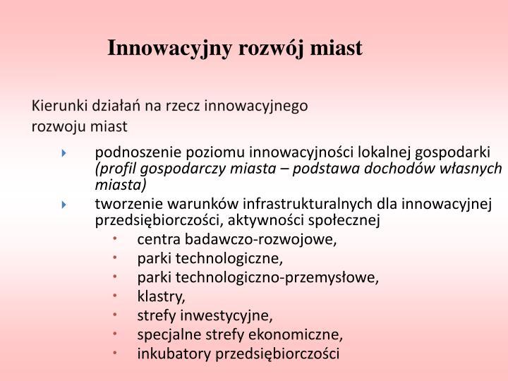 Kierunki działań na rzecz innowacyjnego