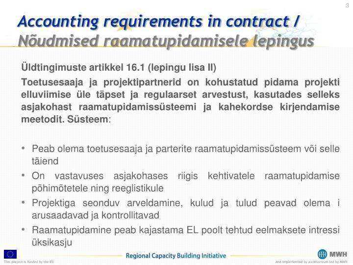 Accounting requirements in contract n udmised raamatupidamisele lepingus1