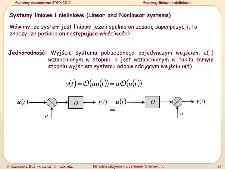 Systemy liniowe i nieliniowe (Linear and Nonlinear systems)