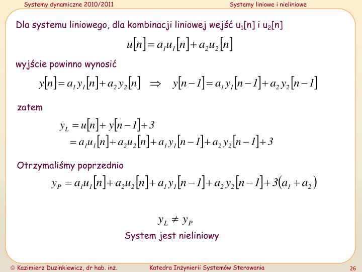 Dla systemu liniowego, dla kombinacji liniowej wejść u