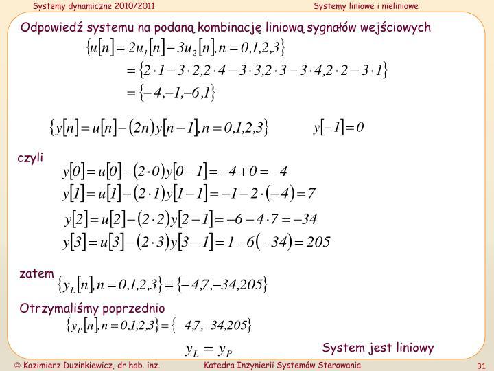 Odpowiedź systemu na podaną kombinację liniową sygnałów wejściowych