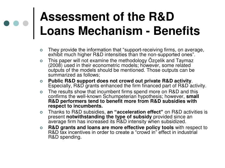 Assessment of the R&D Loans Mechanism - Benefits