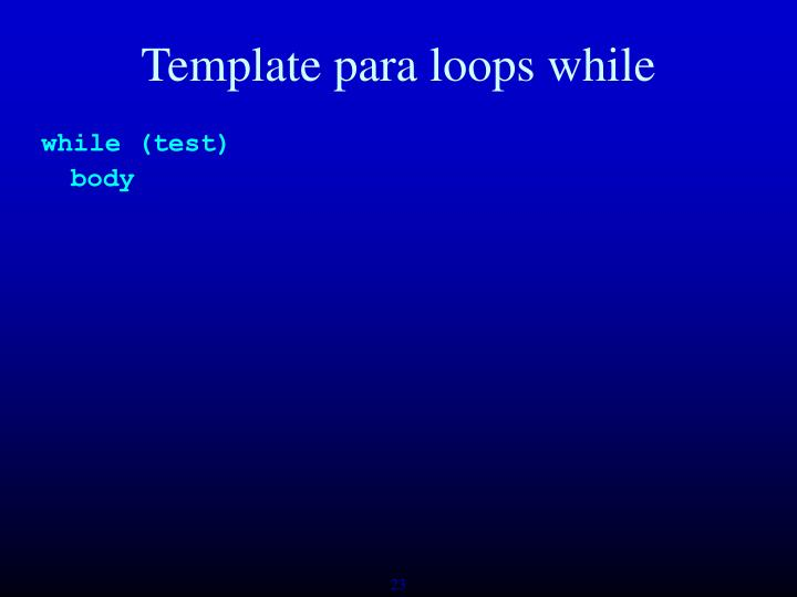 Template para loops while