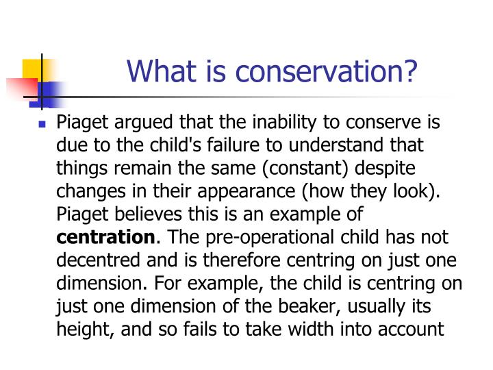 What is conservation?