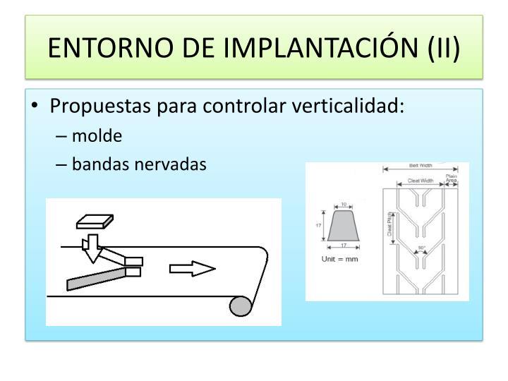 ENTORNO DE IMPLANTACIÓN (II)