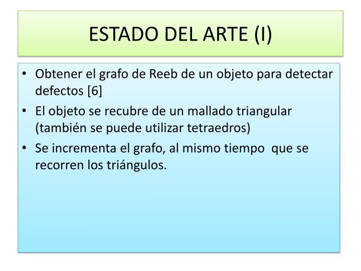 ESTADO DEL ARTE (I)