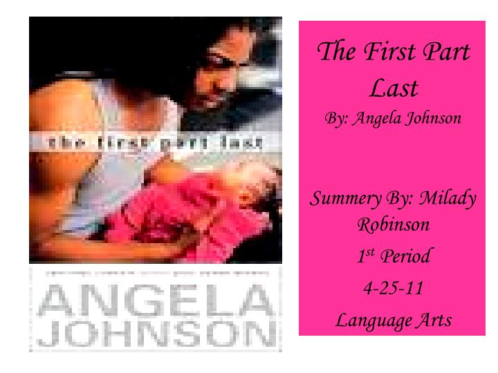 PPT The First Part Last By Angela Johnson PowerPoint