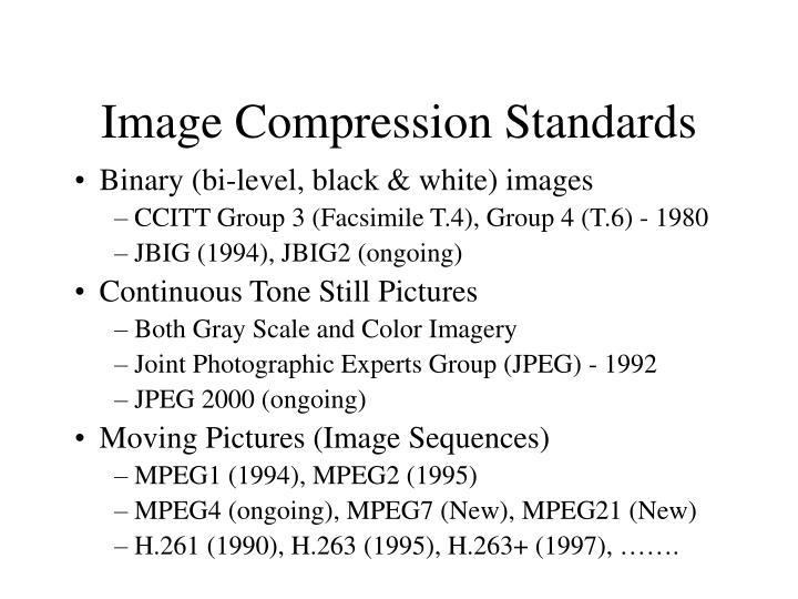Image Compression Standards