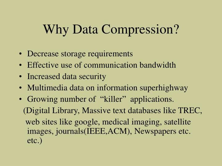 Why data compression