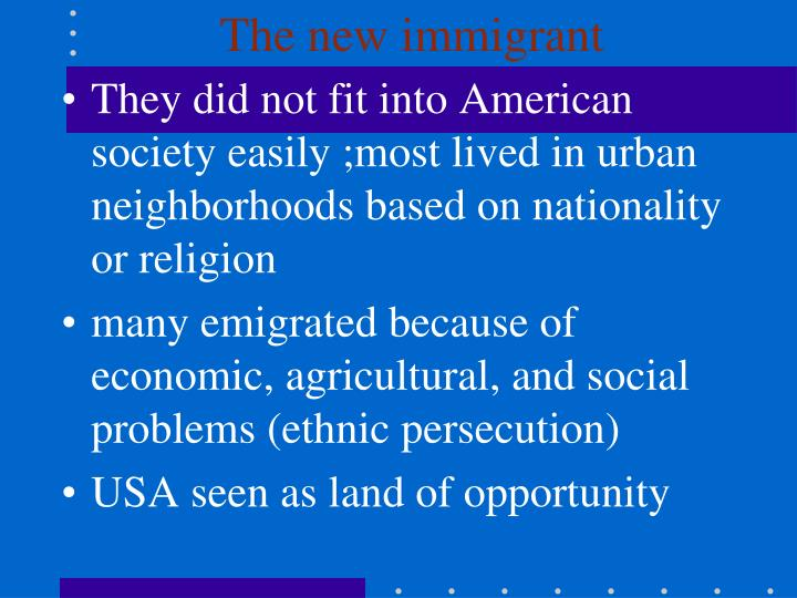 The new immigrant