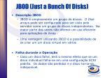 jbod just a bunch of disks