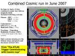 combined cosmic run in june 2007