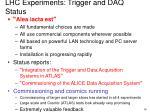 lhc experiments trigger and daq status