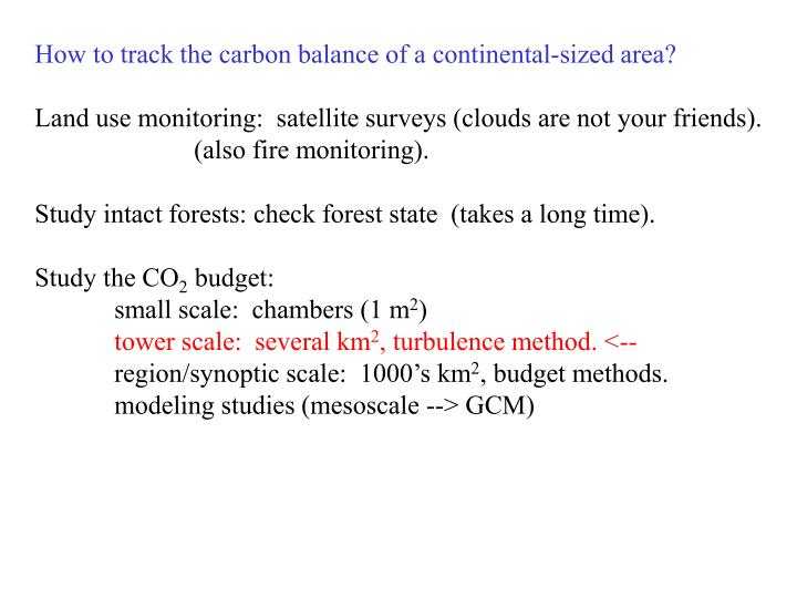 How to track the carbon balance of a continental-sized area?