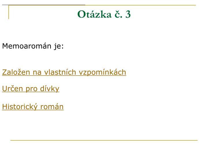 Otázka č. 3
