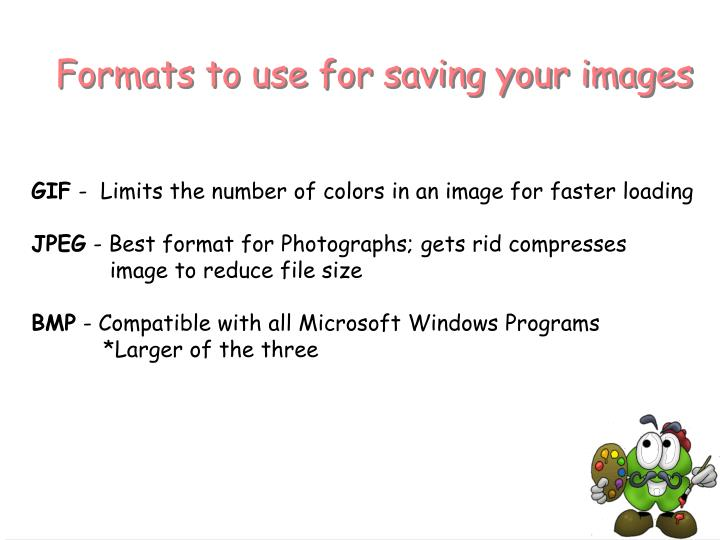 Formats to use for saving your images