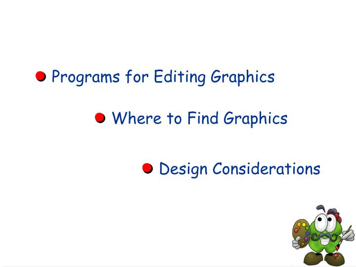 Programs for Editing Graphics