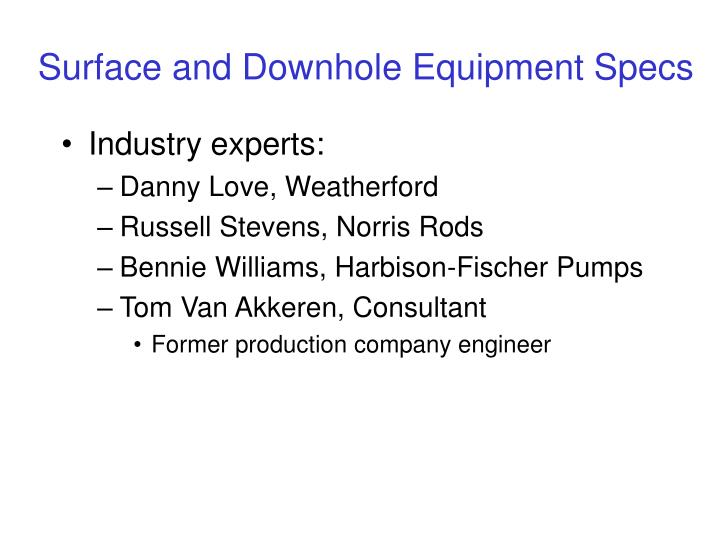 Surface and downhole equipment specs1