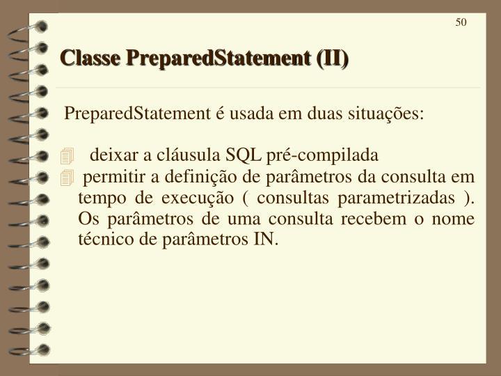 Classe PreparedStatement (II)