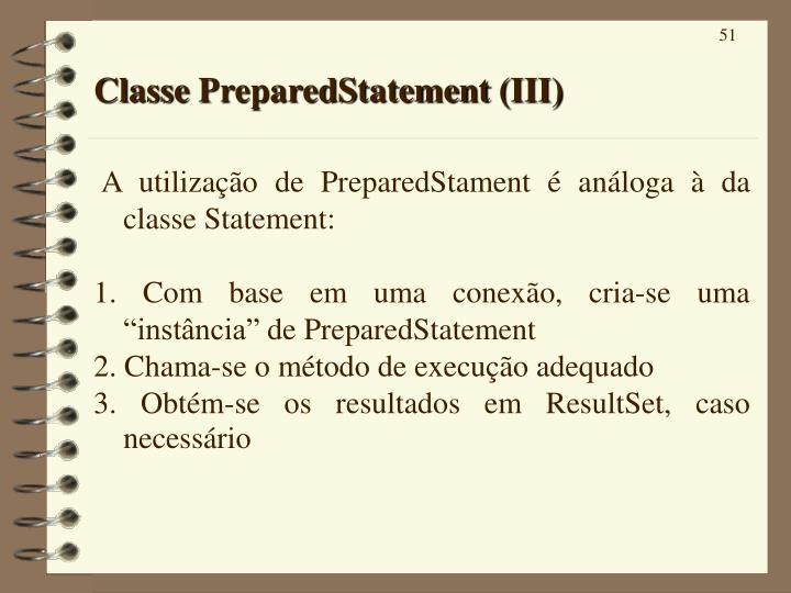 Classe PreparedStatement (III)