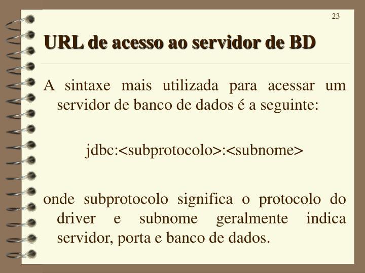 URL de acesso ao servidor de BD