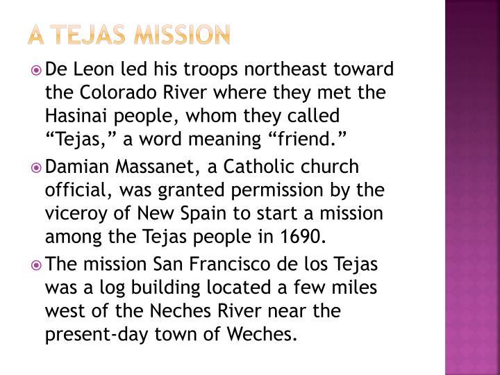 A tejas mission