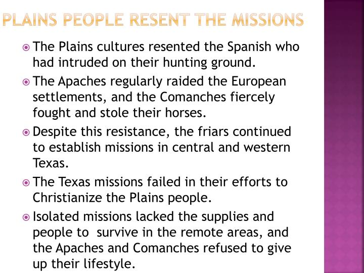 Plains People resent the Missions