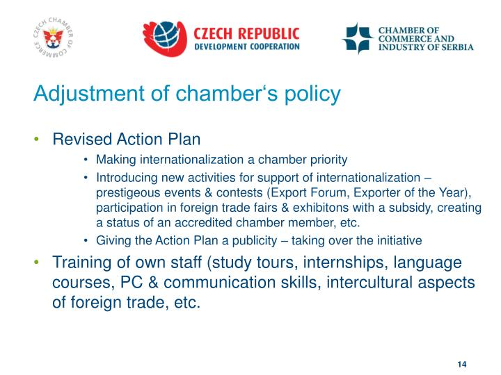 Adjustment of chamber's policy