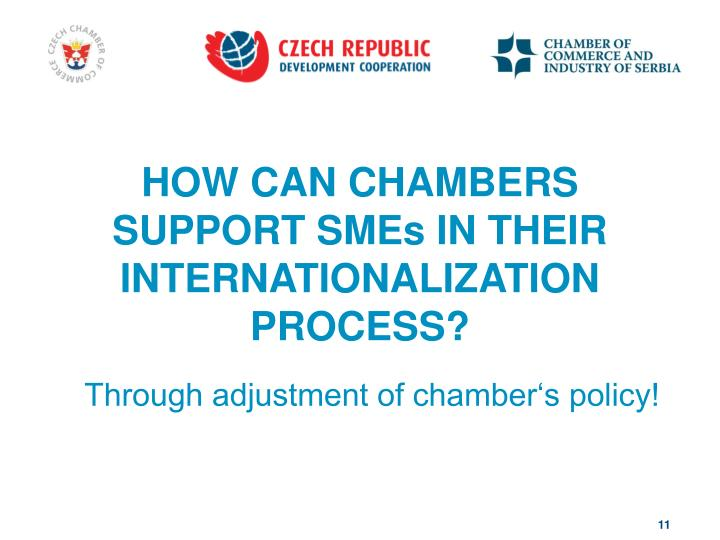 HOW CAN CHAMBERS SUPPORT SMEs IN THEIR INTERNATIONALIZATION PROCESS?
