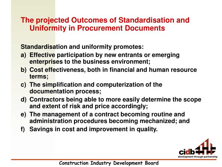 The projected Outcomes of Standardisation and Uniformity in Procurement Documents