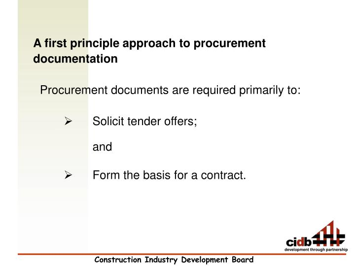 A first principle approach to procurement