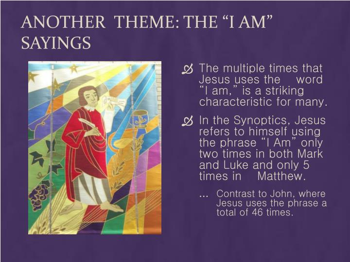 """Another  theme: The """"I Am"""" sayings"""