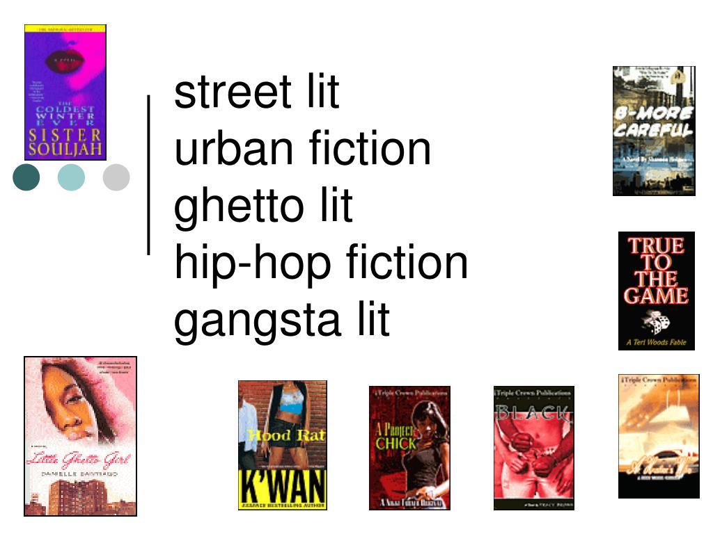 street lit urban fiction ghetto lit hip hop fiction gangsta lit n.