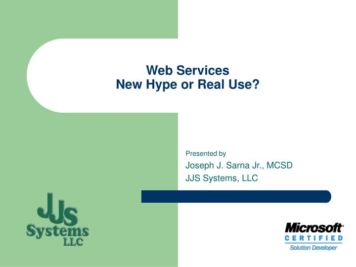 web services new hype or real use n.